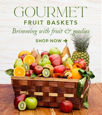 Gourmet Fruit Baskets Brimming with Fruit & goodies Shop Now